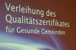 Vorschaubild aus der Galerie Verleihung Qualitätszertifikat Gesunde Gemeinde